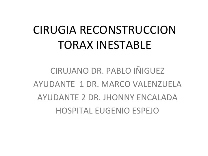 Unstable chest reconstruction surgery