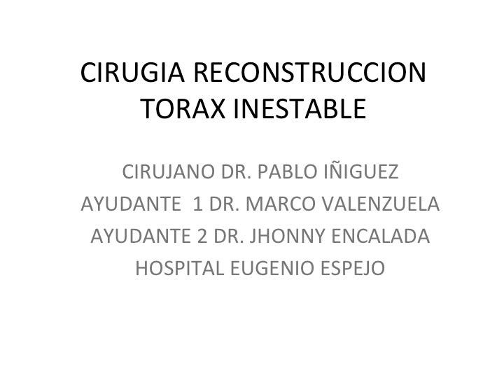 Cirugía reconstrucción torax inestable